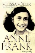 Anne Frank : the biography