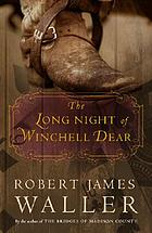 The long night of Winchell Dear : a novel