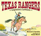 Texas Rangers : legendary lawmen