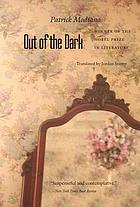 Out of the dark = Du plus loin de l'oubli