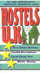 Hostels U.K. : the only comprehensive, unofficial, opinionated guide