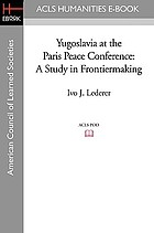 Yugoslavia at the Paris Peace Conference; a study in frontiermaking