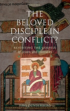 The Beloved Disciple in conflict? revisiting the Gospels of John and Thomas