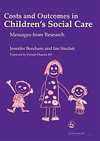Costs and outcomes in children's social care : messages from research