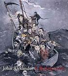 John Alexander : a retrospective