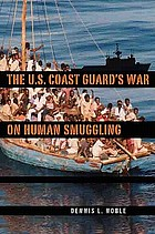 The U.S. Coast Guard's war on human smuggling