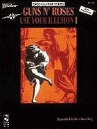 Use your illusion. I