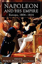 Napoleon and his empire : Europe, 1804-1814