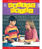 Making words : multilevel, hands-on, developmentally appropriate spelling and phonics activities