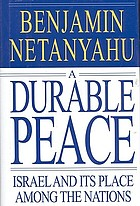A durable peace : Israel and its place among the nations