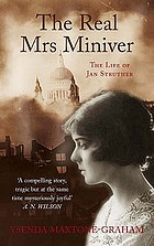 The real Mrs Miniver : the life of Jan Struther