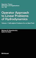 Self-adjoint problems for an ideal fluidOperator approach to linear problems of hydrodynamics