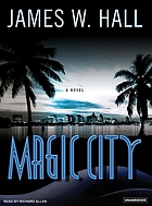 Magic city : a novel