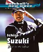 Ichiro Suzuki : best in the West