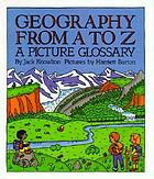 Geography from A to Z : a picture glossary
