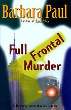 Full frontal murder : a mystery with Marian Larch