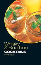 Whisky & bourbon cocktails