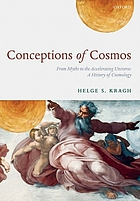 Conceptions of cosmos from myths to the accelerating universe : a history of cosmology
