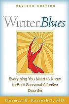 Winter blues : everything you need to know to beat seasonal affective disorder