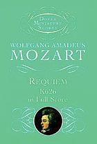 Requiem : for four-part chorus of mixed voices and four solo voices with piano accompaniment