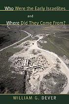 Who were the early Israelites, and where did they come from?