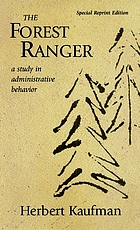 The forest ranger, a study in administrative behavior