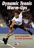 Dynamic tennis warm-ups
