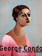 George Condo : one hundred women