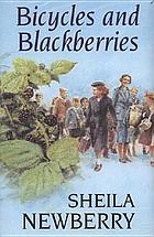 Bicycles and blackberries