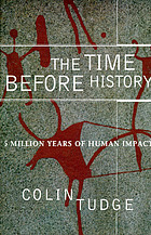 The time before history : 5 million years of human impact