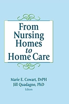 From nursing homes to home care