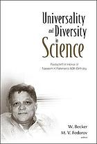 Universality and diversity in science festschrift in honor of Naseem K. Rahman's 60th birthday