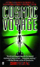Cosmic voyage : a true evidence of extraterrestrials visiting Earth
