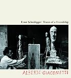 Traces of a friendship : Alberto Giacometti