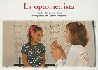 La optometrista