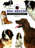 Identifying dog breeds : the new compact study guide and identifier