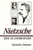 Nietzsche, life as literature