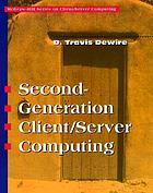 Second-generation client/server computing