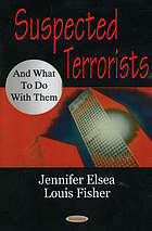 Suspected terrorists and what to do with them