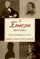 The Emerson brothers a fraternal biography in letters
