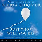 Just who will you be? big question, little book, answer within