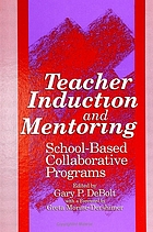 Teacher induction and mentoring : school-based collaborative programs