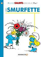 The Smurfette : a Smurfs graphic novel