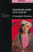 Christopher Marlowe's Tamburlaine, part one and part two; text and major criticism