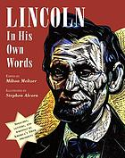 Lincoln, in his own words