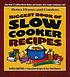 Biggest book of slow cooker recipes.