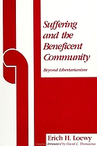 Suffering and the beneficent community : beyond libertarianism
