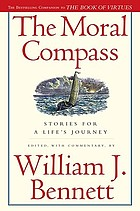 The moral compass : stories for a life's journey