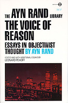 The voice of reason : essays in objectivist thought