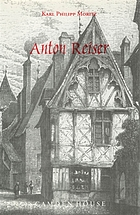 Anton Reiser : a psychological novel